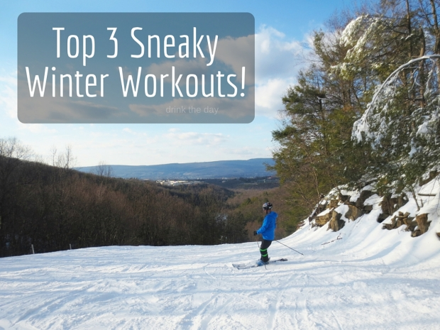 Top 3 Sneaky Winter Workouts! - Drink the Day