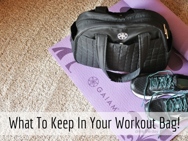 What to keep in your workout bag - essentials for an awesome round of exercise! | Drink the Day blog